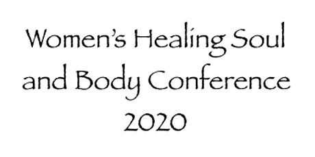 Women's Healing Soul and Body Conference tickets