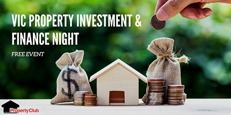 VIC | Property Club | Property Investment & Finance Night tickets