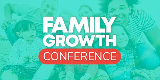 Family Growth Conference