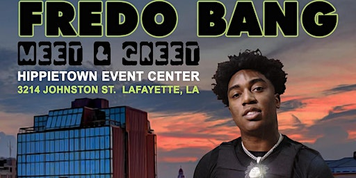 Fredo Bang Meet & Greet