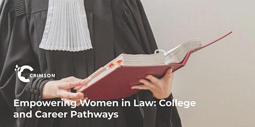 Empowering Women in Law: College and Career Pathways