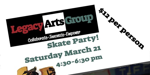 Skate Party with Legacy Arts Group