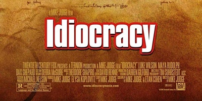 Free Movie (Incl. Popcorn & A Drink) - Idiocracy