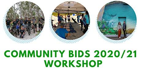 Community Bids 2020/21 Workshop tickets
