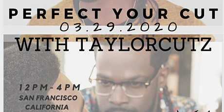 Perfect Your Cut With TaylorCutz tickets