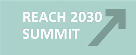 REACH 2030 Summit