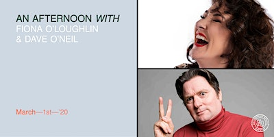 An Afternoon with Fiona O'Loughlin & Dave O'Neil