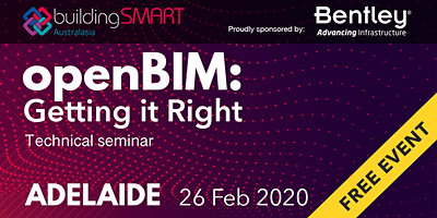 openBIM: Getting it Right Technical seminar (Adelaide)
