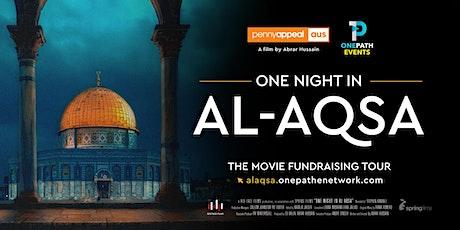 ONE NIGHT IN AL-AQSA Cinema Screening | Brisbane QLD | 7th March, 6:30 PM tickets