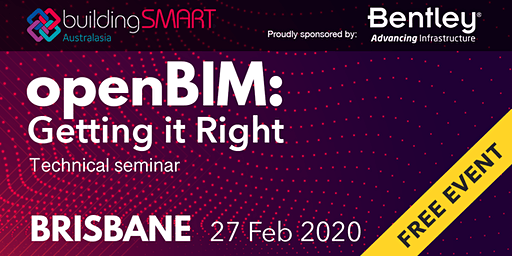 openBIM: Getting it Right Technical seminar (Brisbane)