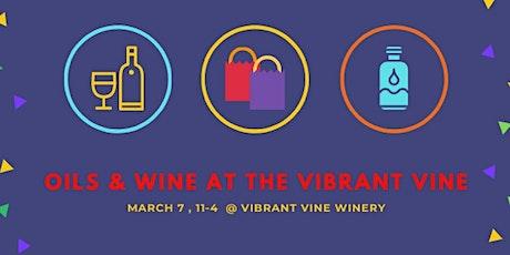 Oils & Wine At The Vibrant Vine tickets