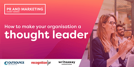 How to make your organisation a thought leader: Sydney tickets