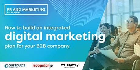 How to build an integrated digital marketing plan for your B2B company: BNE tickets