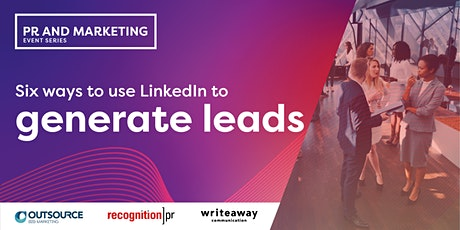 Six ways to use LinkedIn to generate leads: Sydney tickets