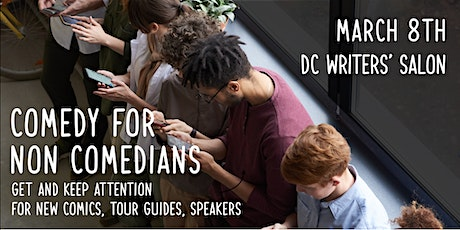Comedy for Non Comedians: Get and Keep Attention tickets