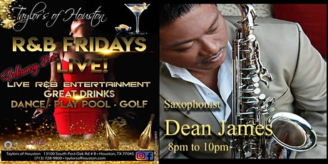 Friday's at Taylors of Houston, Blue Lotus Experience presents Dean James! tickets
