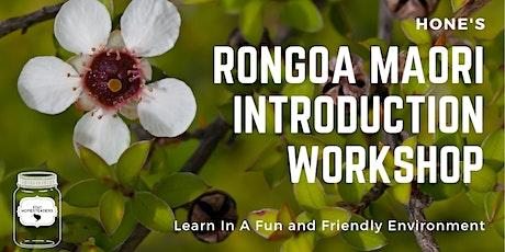 Hone's Rongoa Maori Introduction workshop tickets