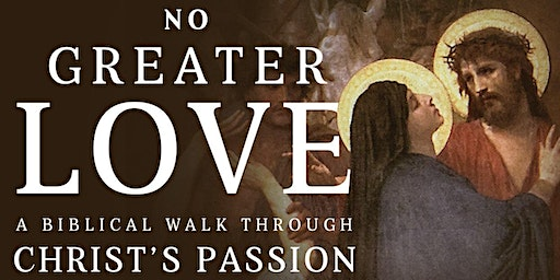 'No Greater Love' Lenten bible study at St Patrick's, Blacktown