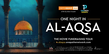 ONE NIGHT IN AL-AQSA Cinema Screening | Adelaide SA | 14th March, 3PM tickets