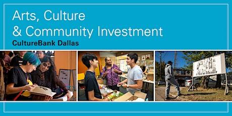 Arts, Culture & Community Investment - CultureBank Dallas. tickets