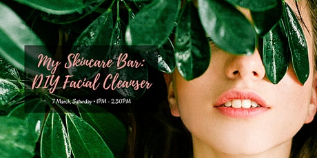 My Skincare Bar: DIY Facial Cleanser tickets