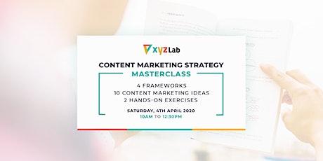 Content Marketing Strategy Masterclass tickets