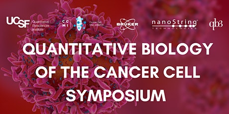 Quantitative Biology of the Cancer Cell Symposium tickets