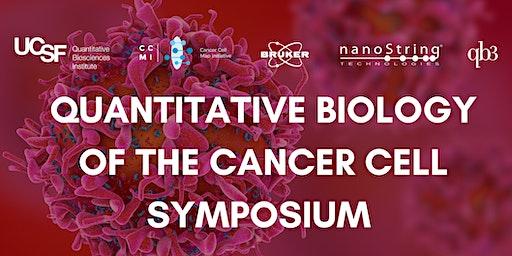 Quantitative Biology of the Cancer Cell Symposium