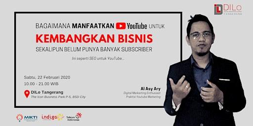 Bagaimana Manfaatkan Youtube Untuk Kembangkan Bisnis