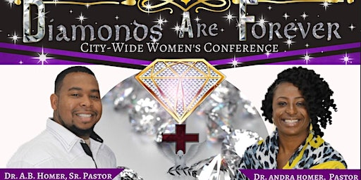 Diamonds Are Forever City-Wide Women's Conference