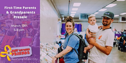 FIRST-TIME PARENTS/GRANDPARENTS PRESALE | SPRING 2020 - Nashville Music City JBF