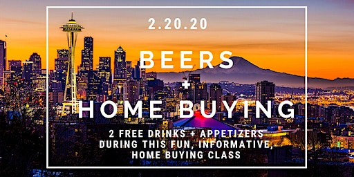 Beers + Home Buying Class - Burien