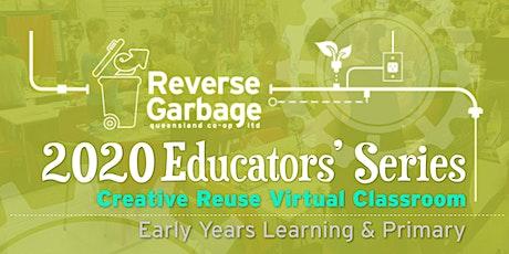 Creative Reuse Virtual Classroom tickets