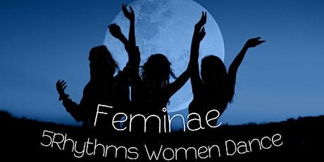 Feminae: 5Rhythms Full Moon Women Dance tickets