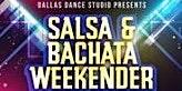 Salsa & Bachata Weekender
