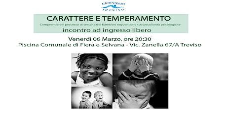 CARATTERE E TEMPERAMENTO - Conferenza 06 Marzo 2020 biglietti
