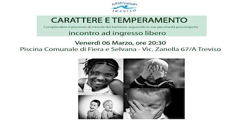 CARATTERE E TEMPERAMENTO - Conferenza 06 Marzo 2020