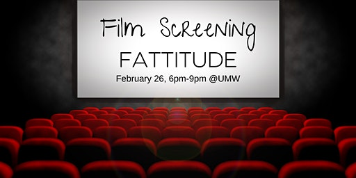 """Fattitude"" Film Screening"