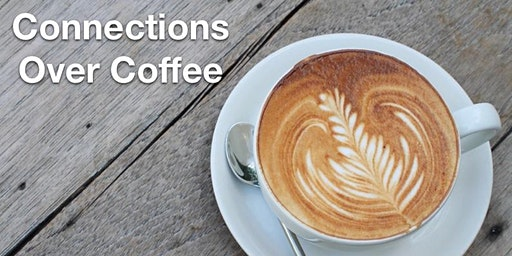 Connections Over Coffee ~ Top 5 Powerful Tools to Ensure 2020 is Priceless!