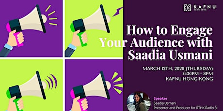 How to Engage Your Audience with Saadia Usmani tickets