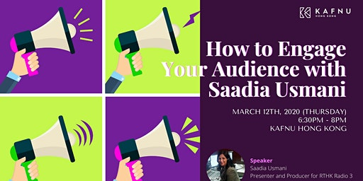 How to Engage Your Audience with Saadia Usmani
