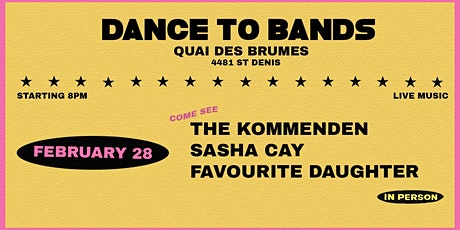 The Kommenden • Favourite Daughter • Sasha Cay | Quai des Brumes tickets