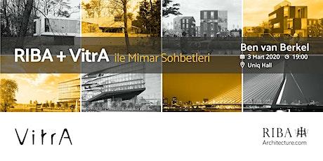 RIBA + VitrA ile Mimar Sohbetleri | Ben van Berkel tickets