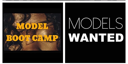 Model Boot Camp - MIAMI -  NEW MODELS WANTED!!
