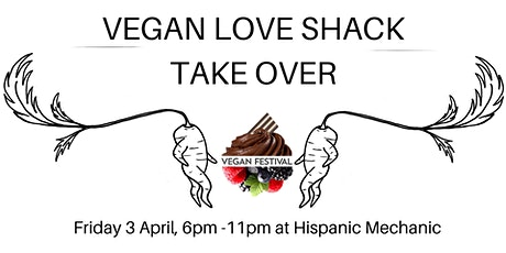 Vegan Love Shack Takeover tickets
