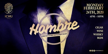 Hombre - The Signature Gentlemen Night at ICHU Terraza tickets