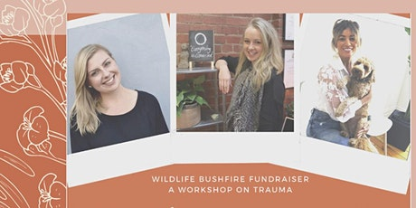 Wildlife Bushfire Fundraiser- Health, Hope & Healing Trauma Event tickets