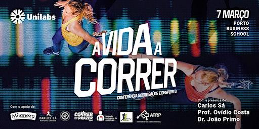 A VIDA A CORRER :: Conferência sobre Saúde e Desporto