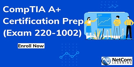 CompTIA A+ Certification Prep (Exam 220-1002) in Raleigh-Durham, NC tickets