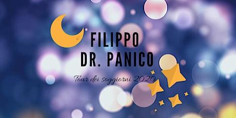 Filippo Dr. Panico a Trieste - Evento segreto tickets